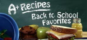 Recipe Sampler: Back to School