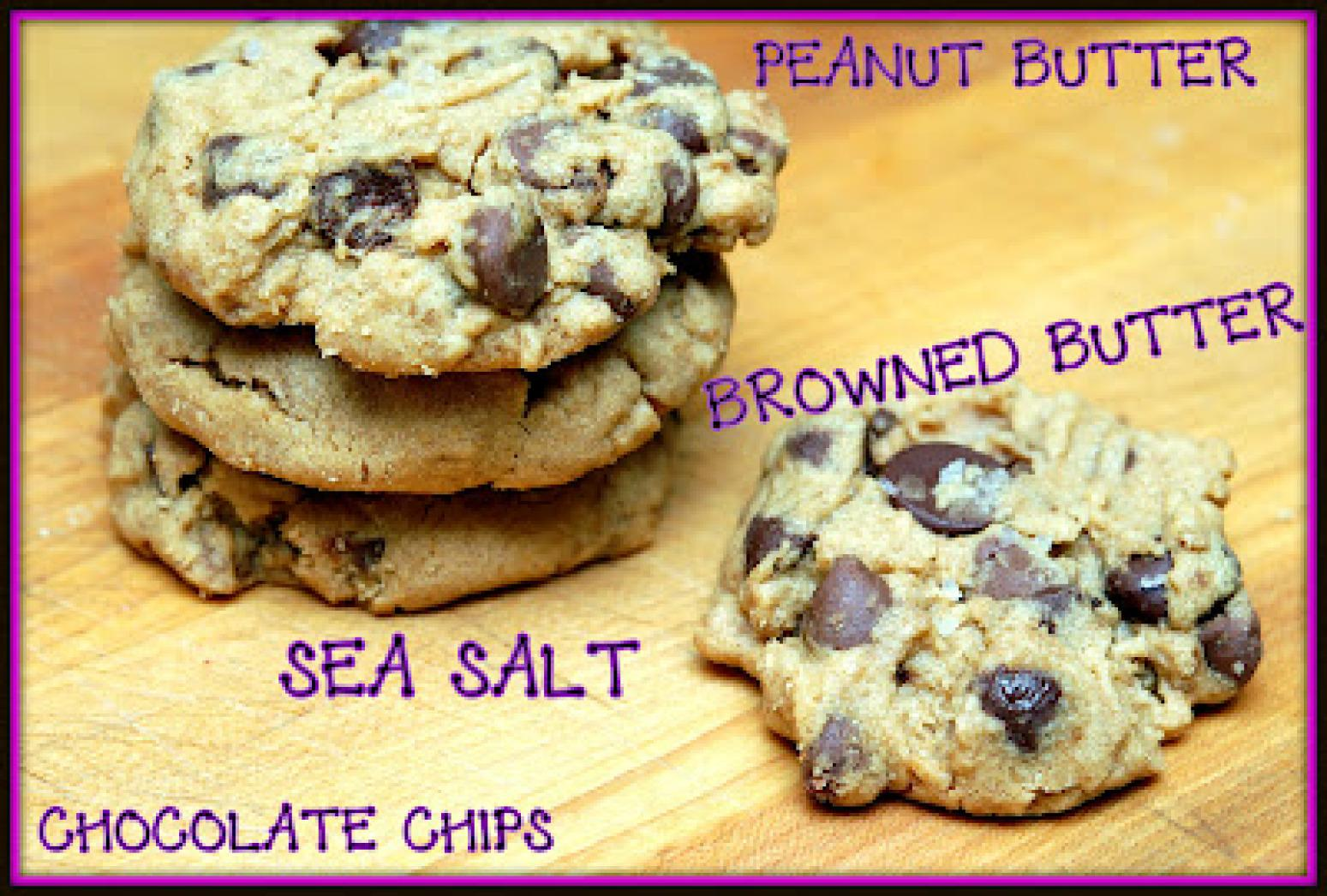 PEANUT BUTTER, CHOCOLATE CHIP, BROWNED BUTER & SEA SALT COOKIES Recipe ...