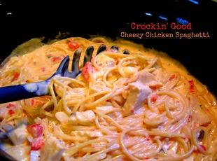 Crockin' Good Cheesy Chicken Spaghetti Recipe