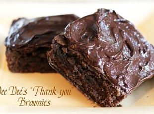"Dee Dee's ""Thank You"" Brownies"