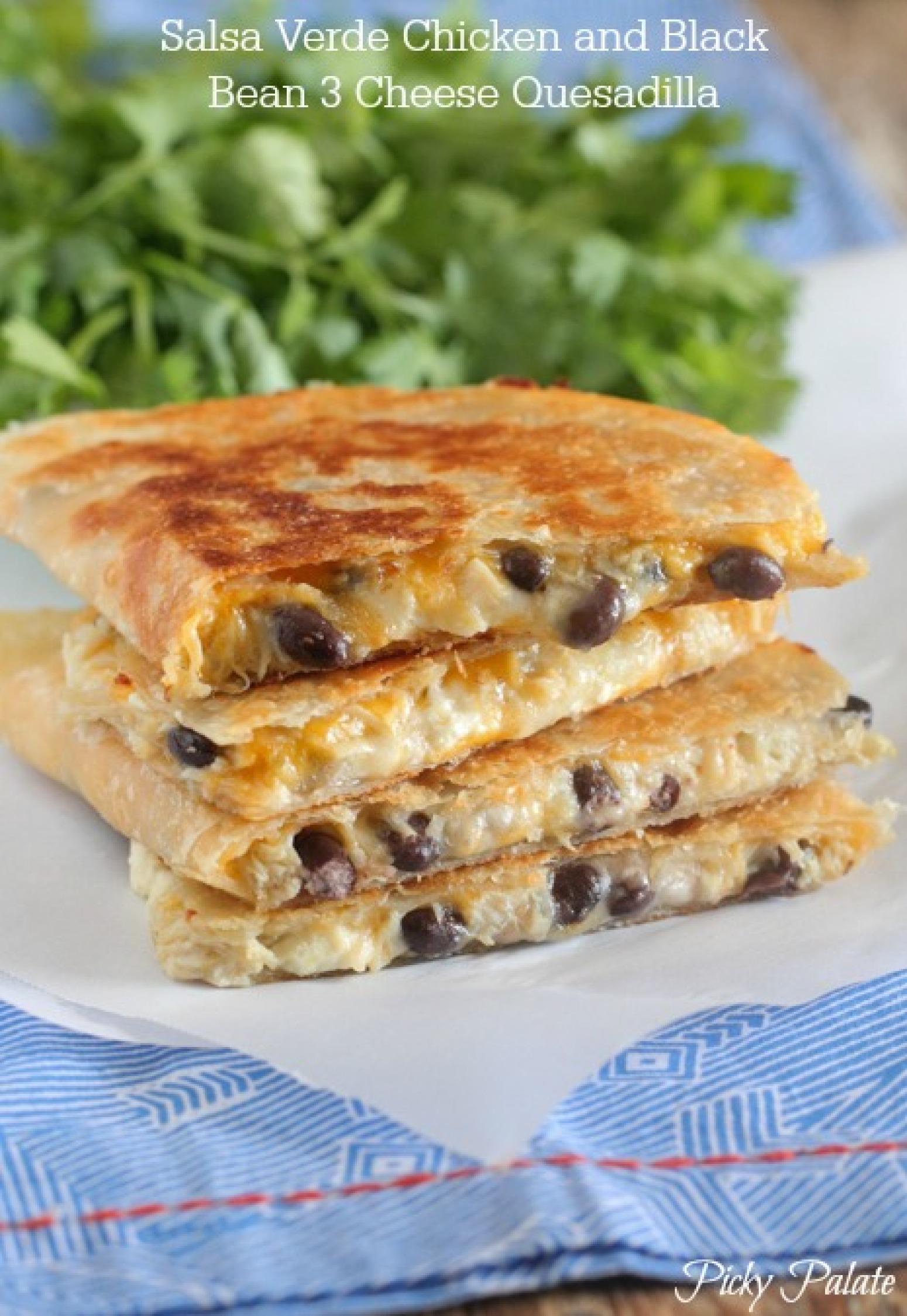 Salsa Verde Chicken and Black Bean 3 Cheese Quesadilla Recipe 3 | Just ...