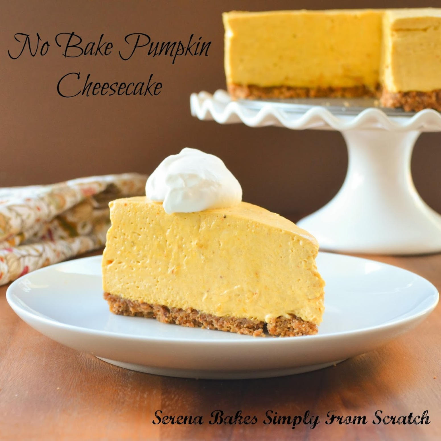 No Bake Pumpkin Cheesecake With Toasted Pecan Graham Cracker Crust ...
