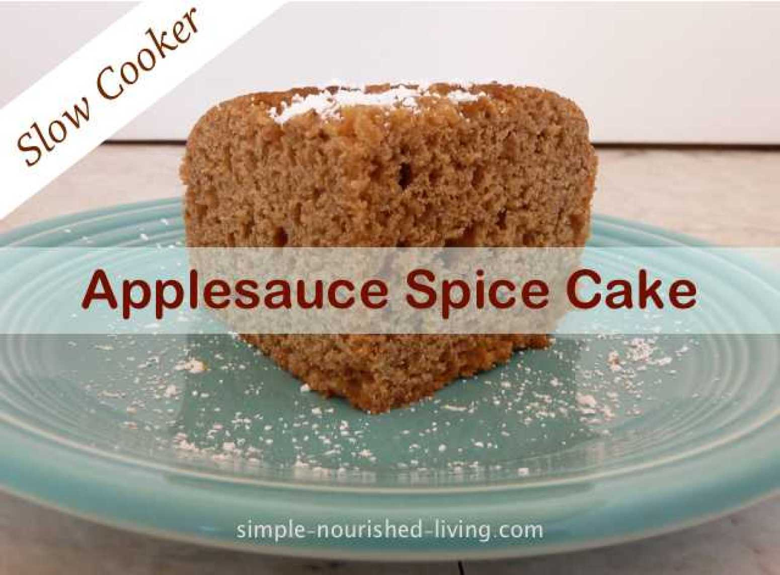 Easy Slow Cooker Applesauce Spice Cake Recipe | Just A Pinch Recipes