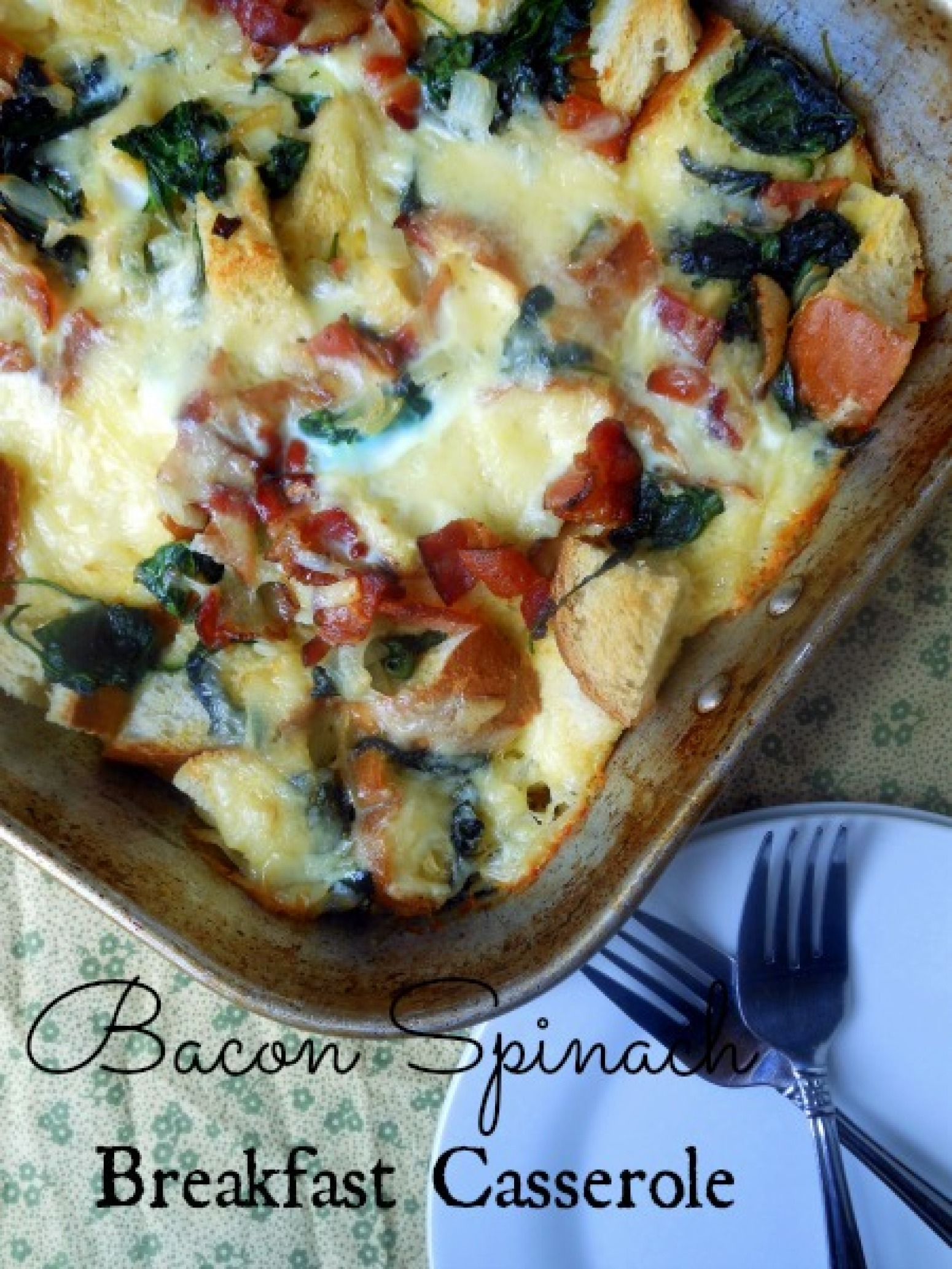 Bacon Spinach Breakfast Casserole Recipe | Just A Pinch ...