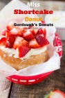 Miss Shortcake-Gordough's Donuts Recipe