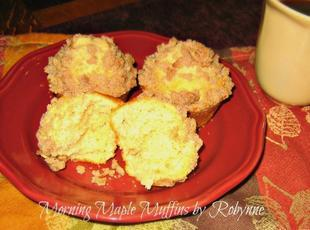 Morning Maple Muffins~Robynne Recipe