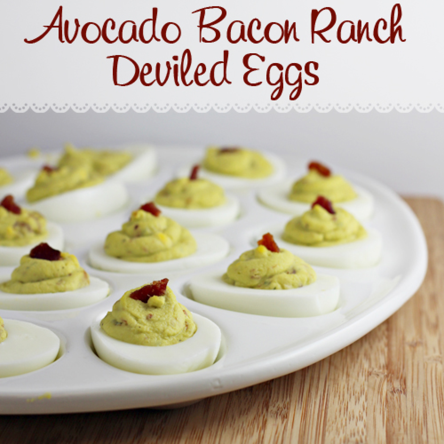 Avocado Bacon Ranch Deviled Eggs Recipe 2 | Just A Pinch ...
