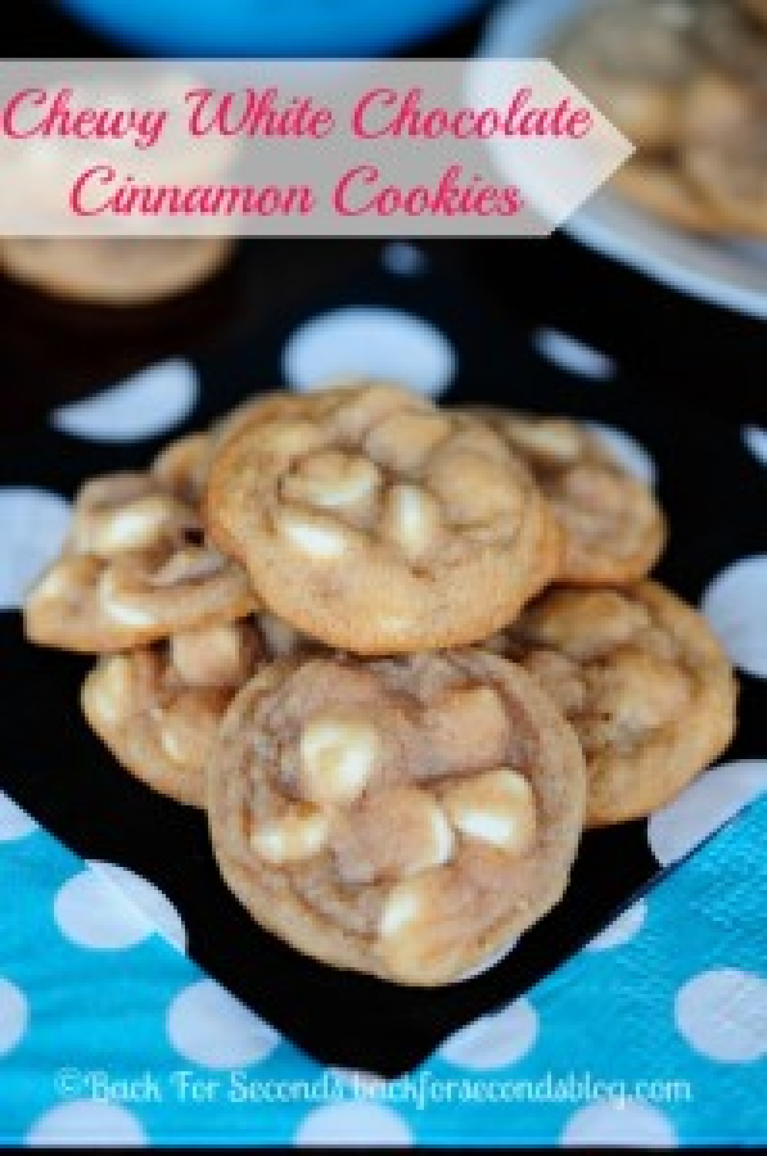 Chewy White Chocolate Cinnamon Cookies Recipe 2 | Just A Pinch Recipes
