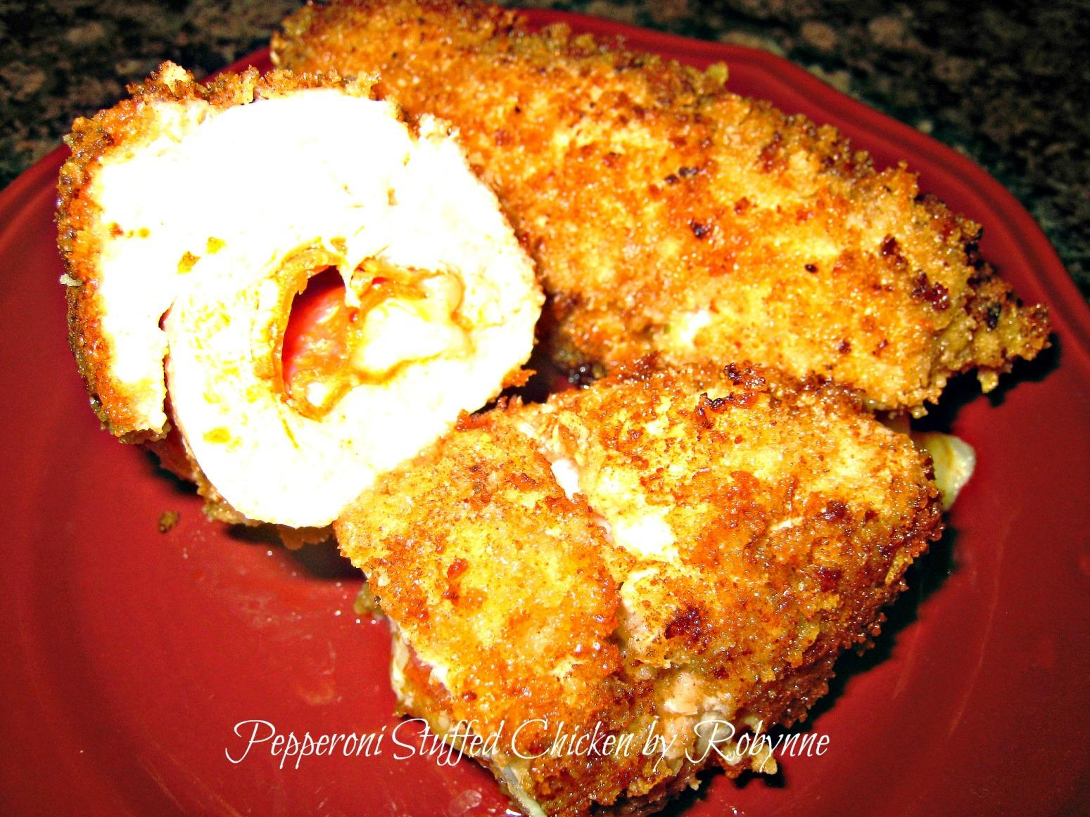 Pepperoni Stuffed Chicken~Robynne Recipe