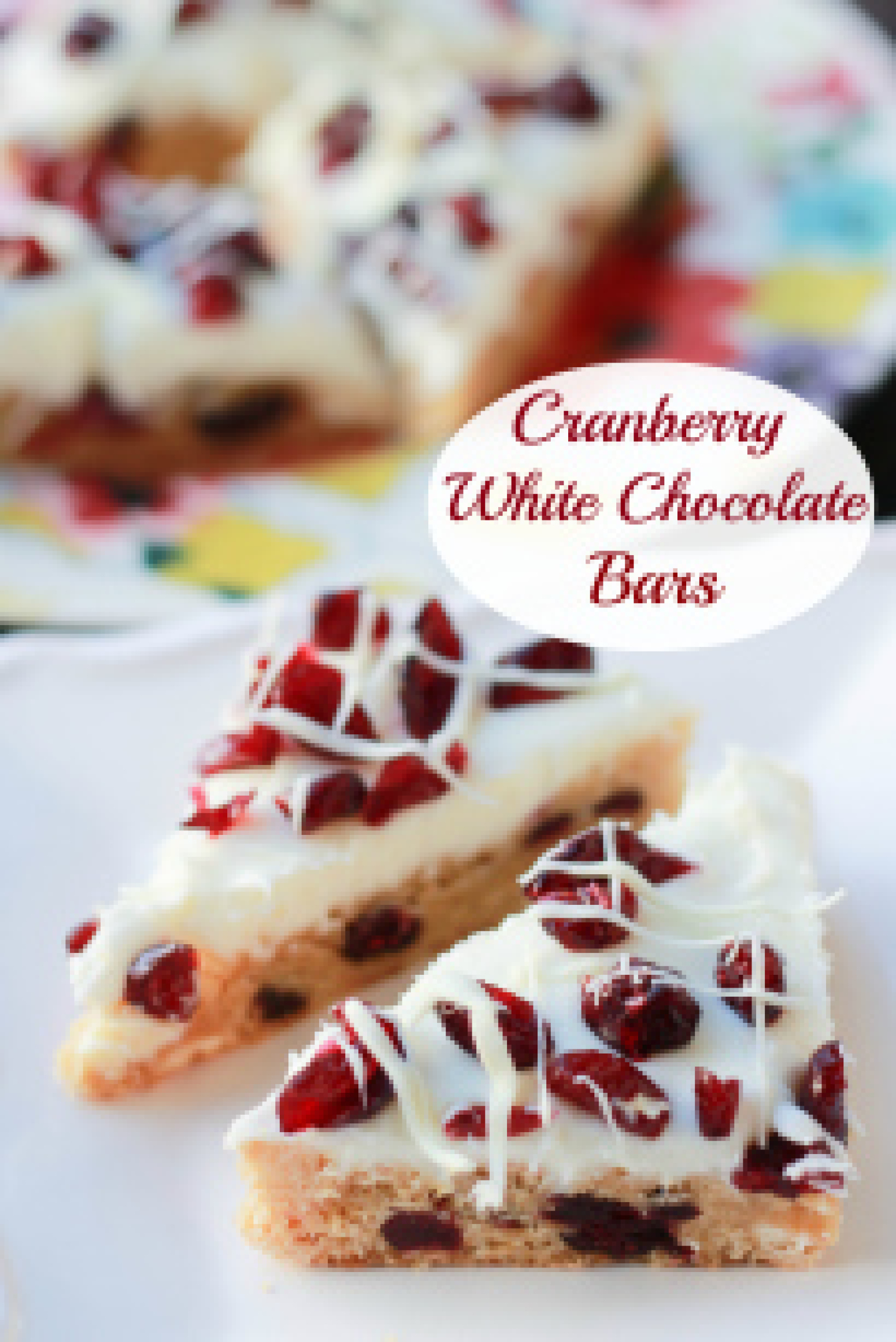 Cranberry White Chocolate Bars (Copycat Starbucks Cranberry Bliss Bars ...