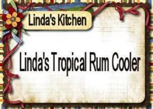 Linda's Tropical Rum Cooler Recipe