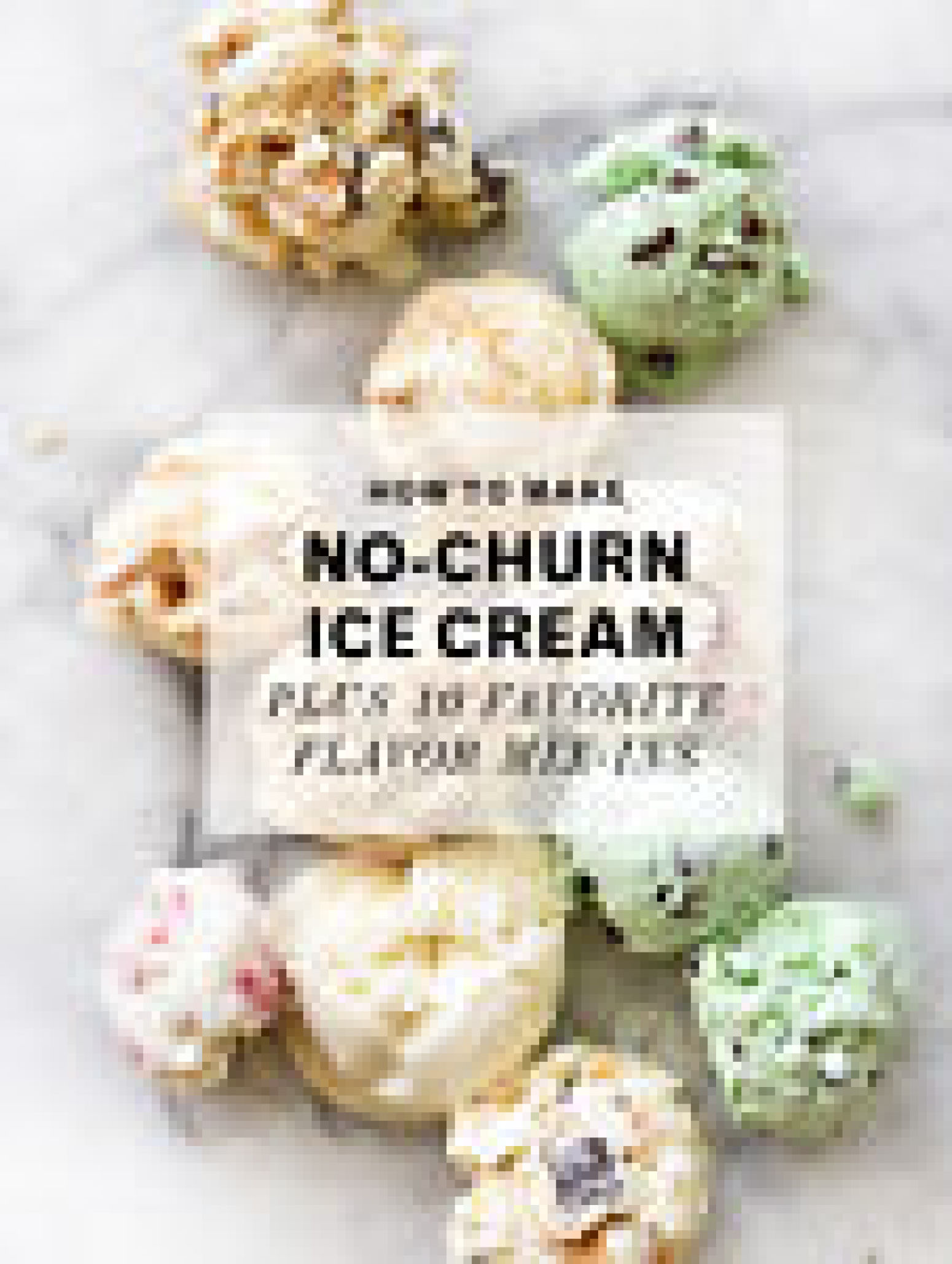 No-Churn Ice Cream Recipe 2 | Just A Pinch Recipes