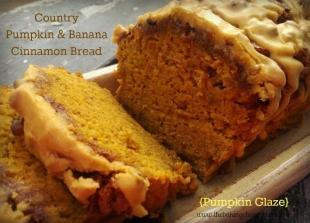 Country Pumpkin & Banana Cinnamon Bread Recipe