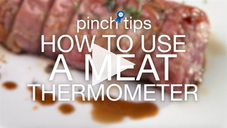 Pinch Tips: How To Use A Meat Thermometer Recipe