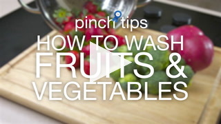 Pinch Tips: How To Wash Fruits & Vegetables Recipe